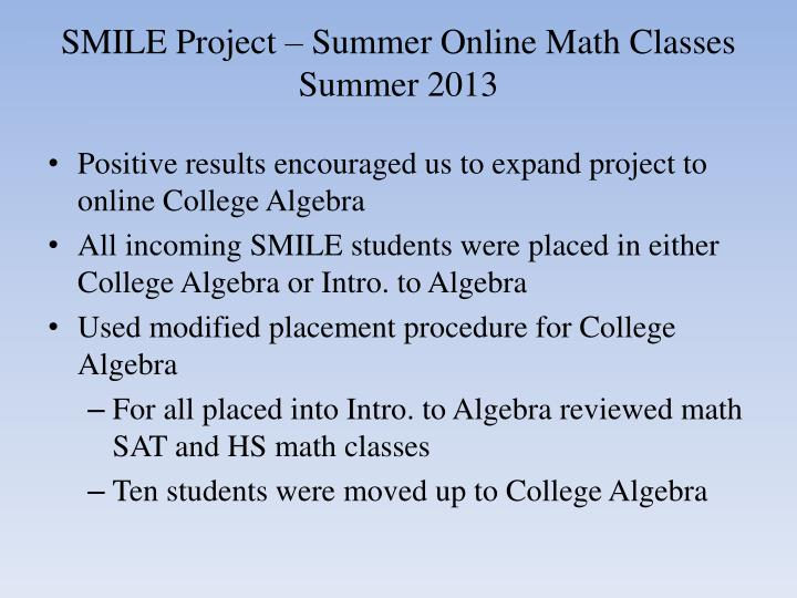 SMILE Project – Summer Online Math Classes Summer 2013