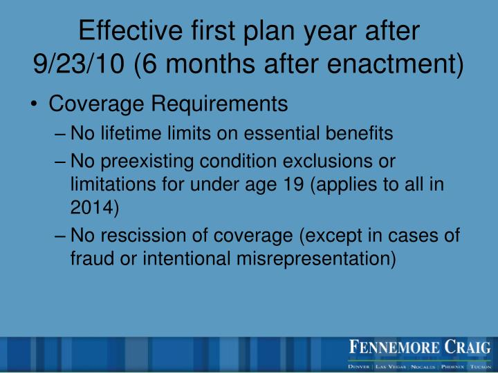 Effective first plan year after 9/23/10 (6 months after enactment)