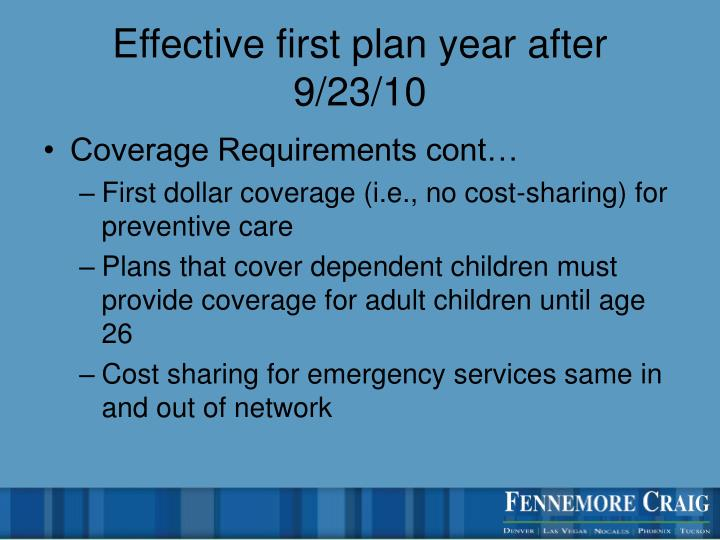 Effective first plan year after 9/23/10
