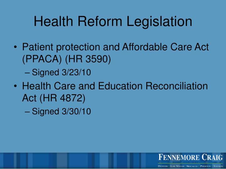 Health reform legislation
