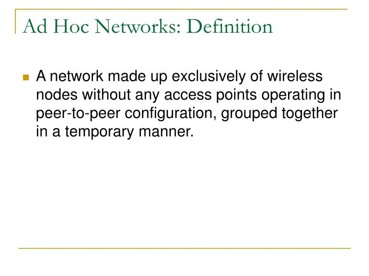 Ad Hoc Networks: Definition