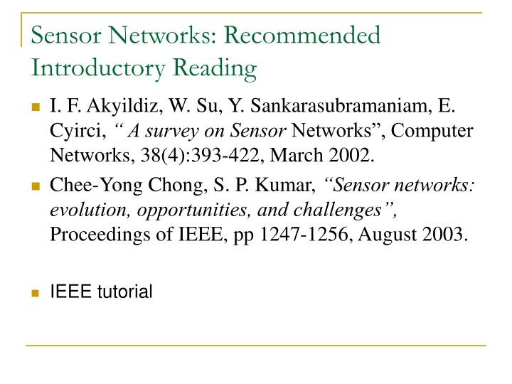 Sensor Networks: Recommended Introductory Reading