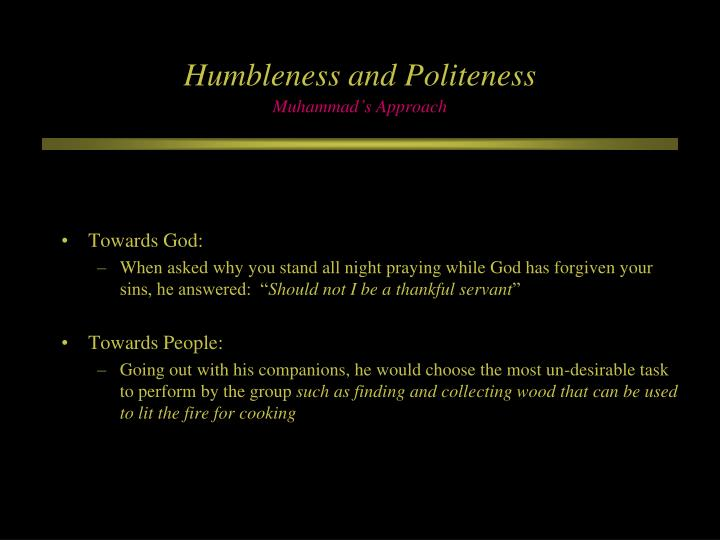 Humbleness and Politeness