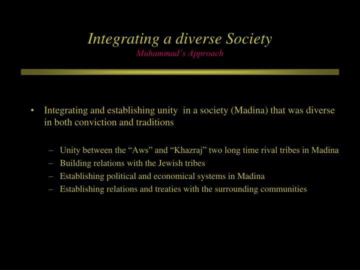 Integrating a diverse Society