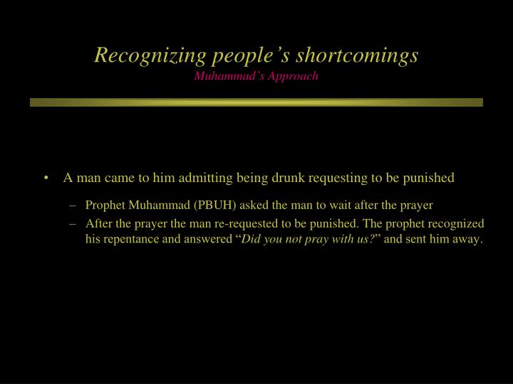 Recognizing people's shortcomings