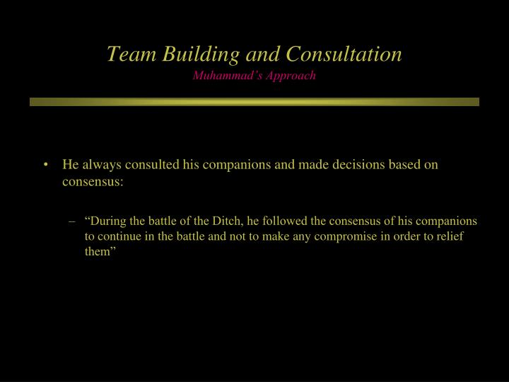Team Building and Consultation