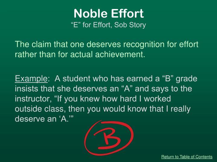 Noble Effort