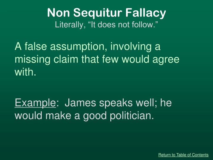 Non Sequitur Fallacy