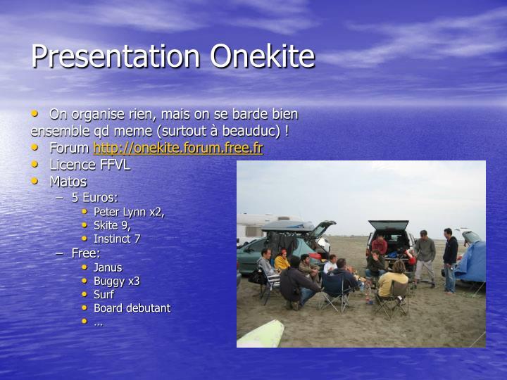 Presentation onekite