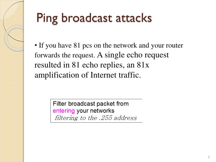 Ping broadcast attacks