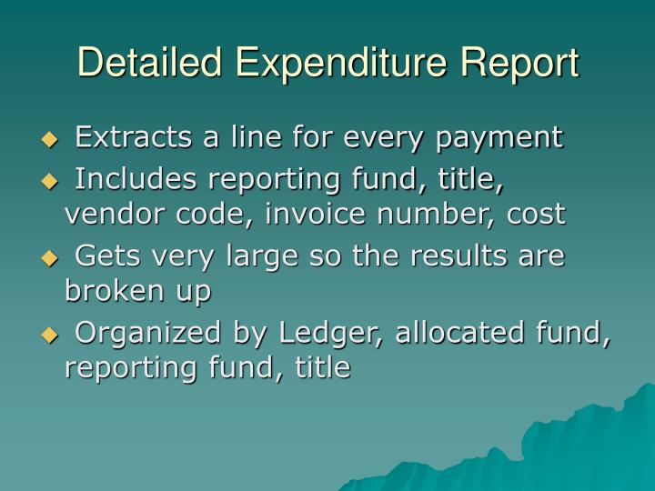 Detailed Expenditure Report