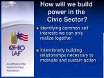 how will we build power in the civic sector