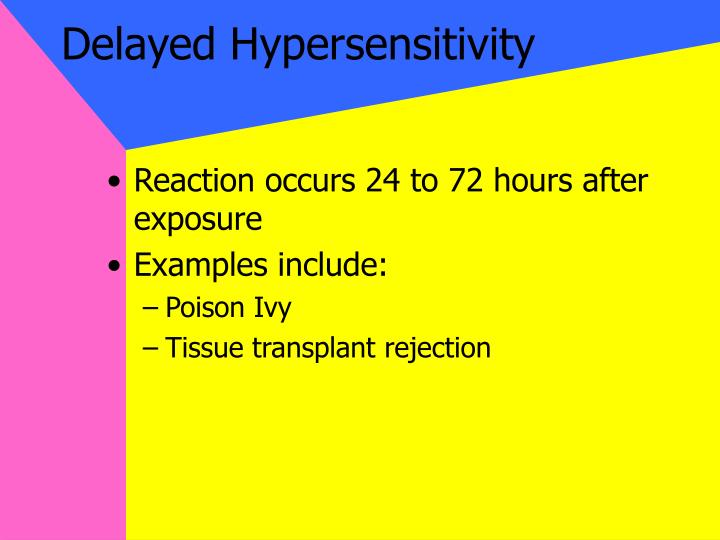 Delayed Hypersensitivity