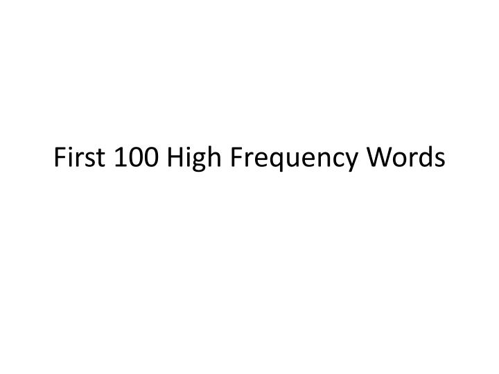 first 100 high frequency words n.