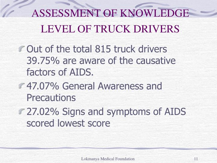 ASSESSMENT OF KNOWLEDGE LEVEL OF TRUCK DRIVERS