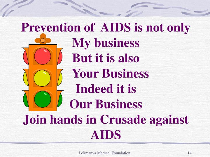 Prevention of  AIDS is not only