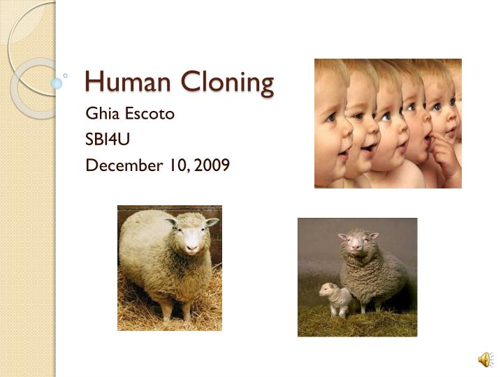 morality of human cloning Moral camps, presenting arguments for and against human cloning their arguments are not limited to just the common means as end and harm debates, but include.