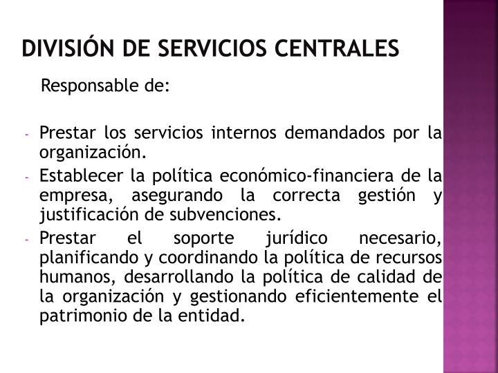 División de Servicios Centrales