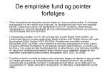 de empiriske fund og pointer forf lges