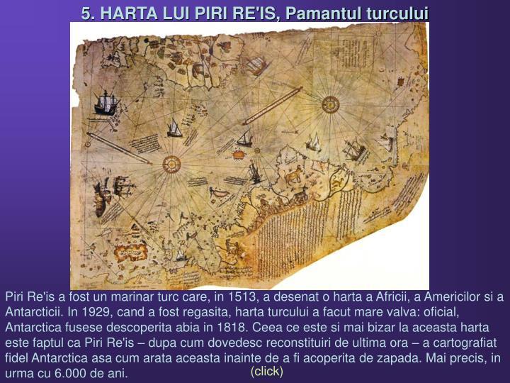 5. HARTA LUI PIRI RE'IS, Pamantul turcului