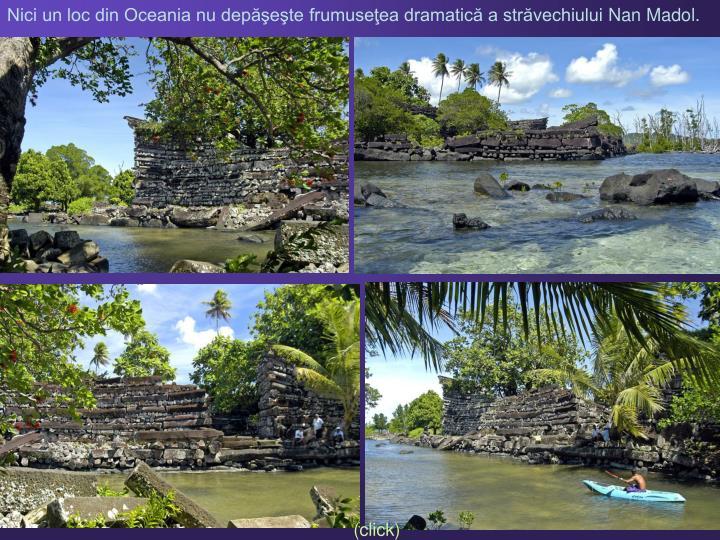 Nici un loc din Oceania nu depăşeşte frumuseţea dramatică a străvechiului