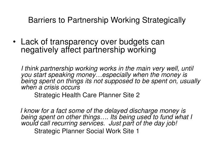 Barriers to Partnership Working Strategically