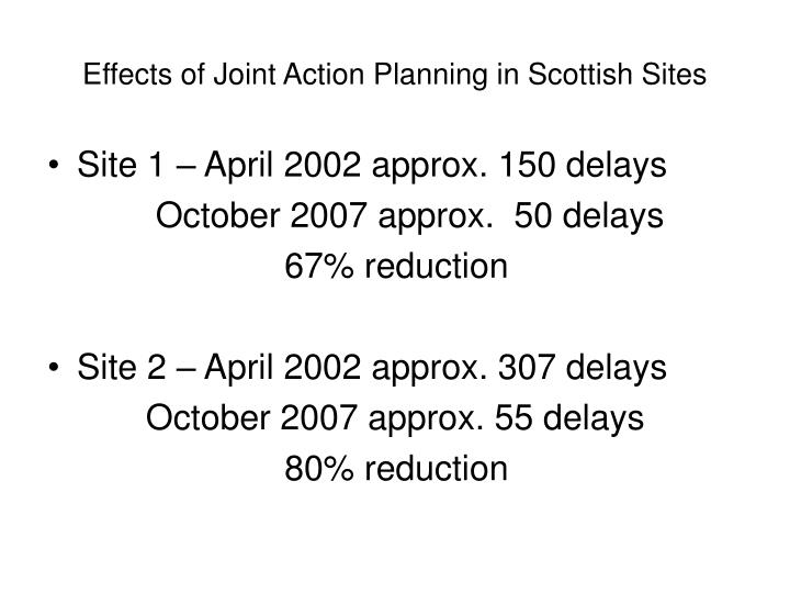 Effects of Joint Action Planning in Scottish Sites
