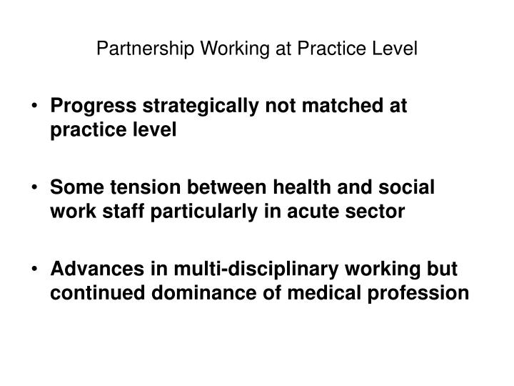 Partnership Working at Practice Level
