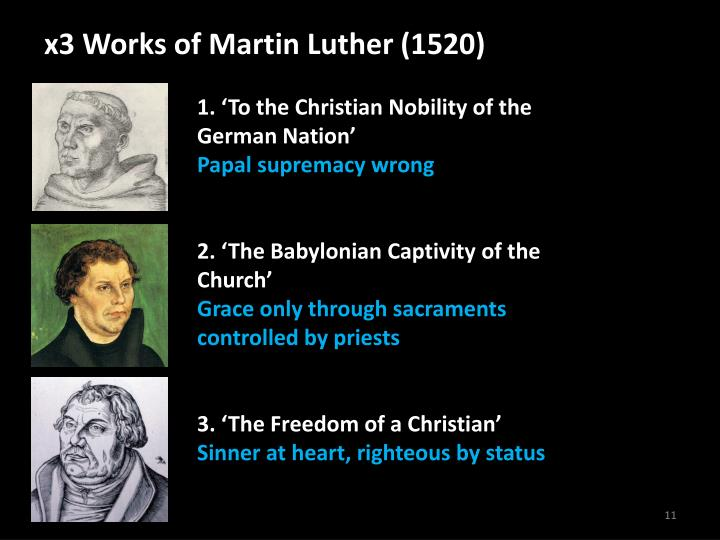 x3 Works of Martin Luther (1520)