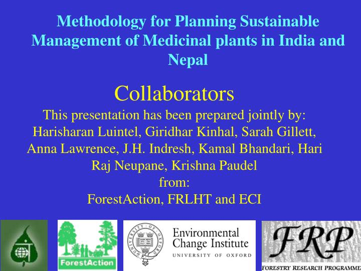 methodology for planning sustainable management of medicinal plants in india and nepal n.