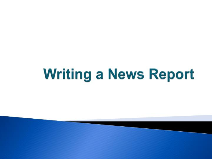 writing a news report n.