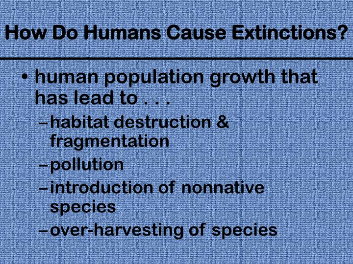 human population growth that has lead to . . .