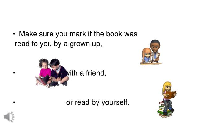 Make sure you mark if the book was