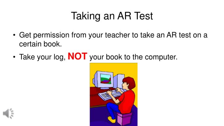 Taking an AR Test