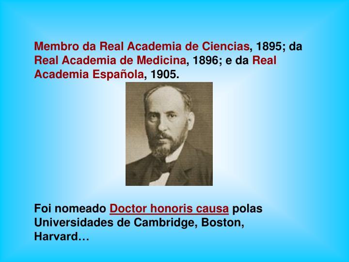 Membro da Real Academia de Ciencias