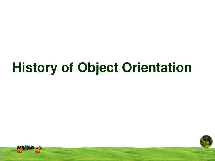 history of object orientation n.