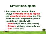 simulation objects
