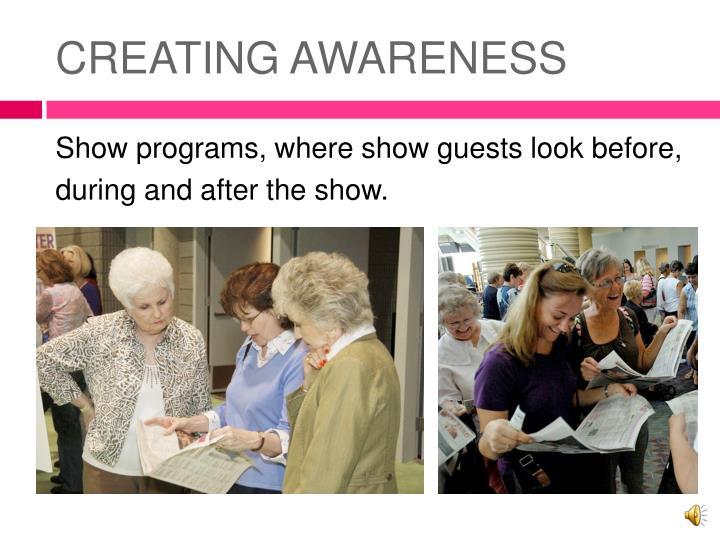 CREATING AWARENESS