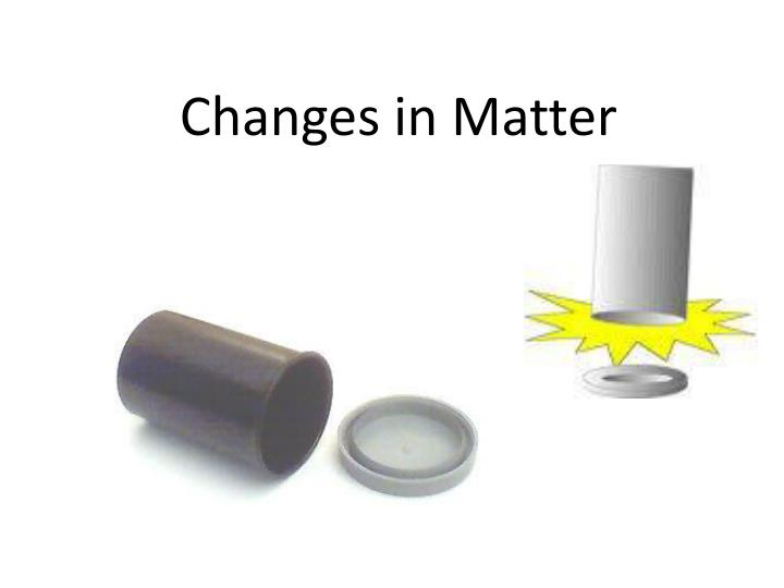 changes in matter n.