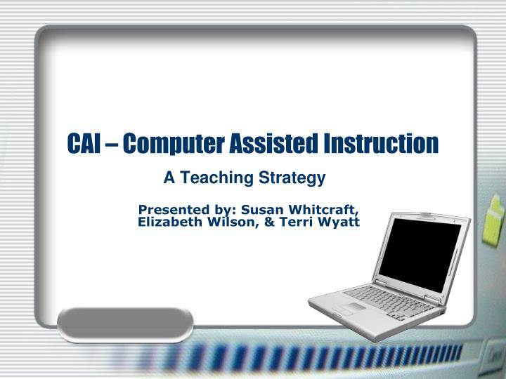 cai computer assisted instruction n.