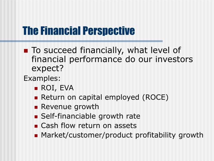 The Financial Perspective
