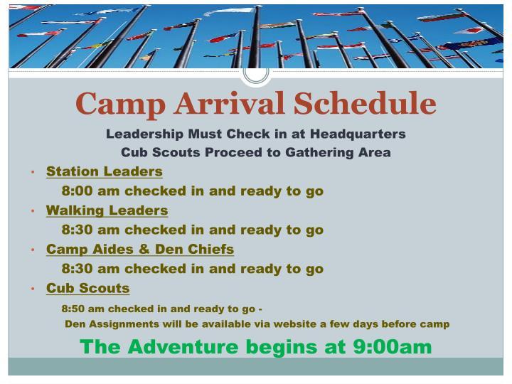Camp Arrival Schedule