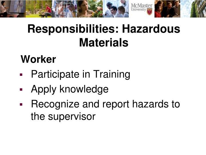 Responsibilities: Hazardous Materials