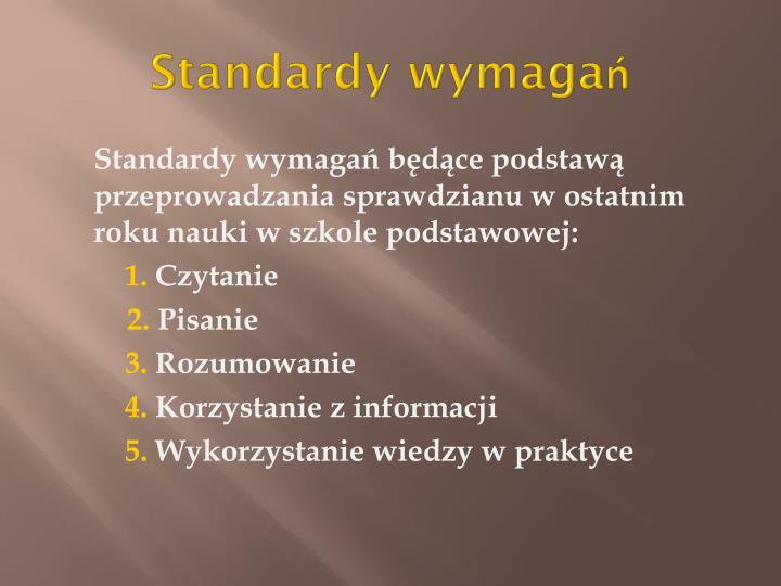 Standardy wymaga