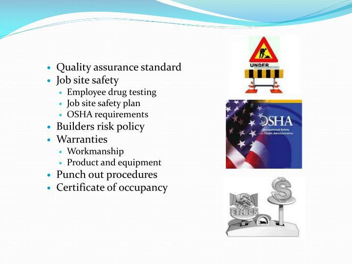 Quality assurance standard
