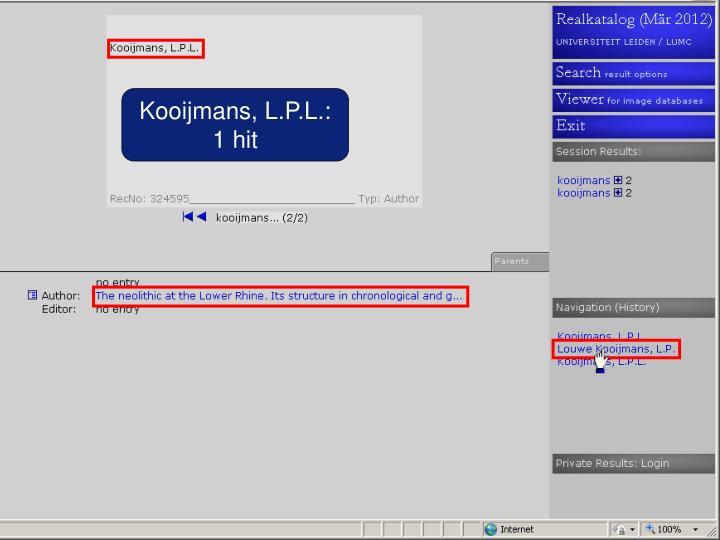 Kooijmans, L.P.L.: 1 hit