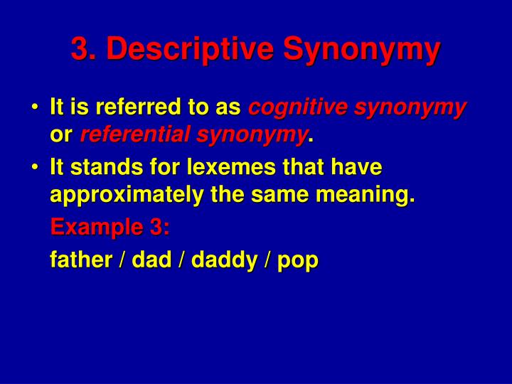 3. Descriptive Synonymy