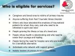 who is eligible for services