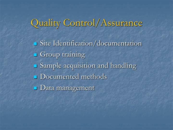 Quality Control/Assurance
