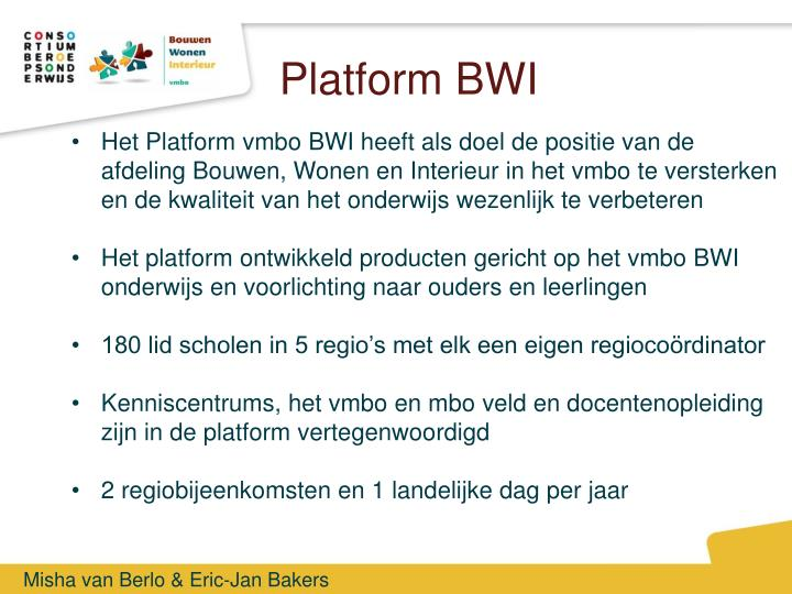 Platform BWI